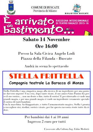 STELLA FRITTELLA - SPETTACOLO PER BAMBINI - SABATO 14 NOVEMBRE